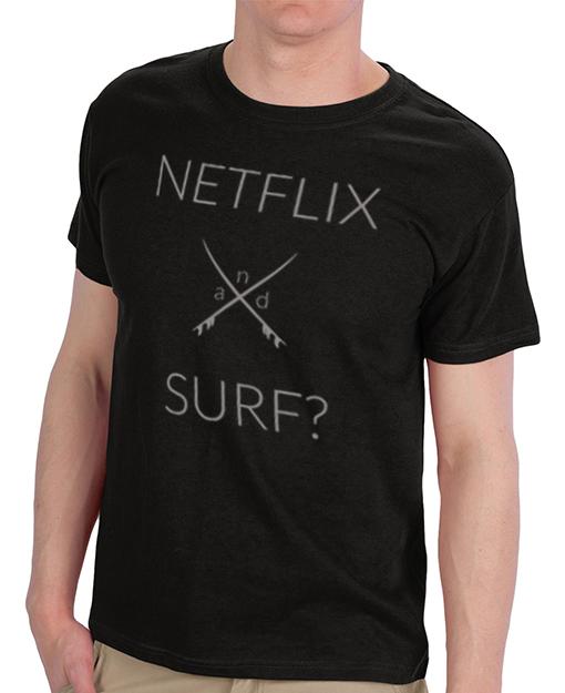 netflix and chill t-shirt, netflix and surf